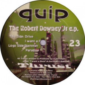 Quip - The Robert Downey Jr e.p. - Thrust - Thrust 23