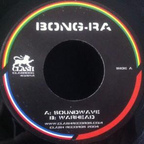 Bong-Ra - Soundwave / Warhead - Clash Records - CLASH006
