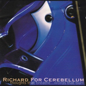 Richard For Cerebellum - Thoughts That Breathe... Words That Burn - Zhark International - zhark cd 005