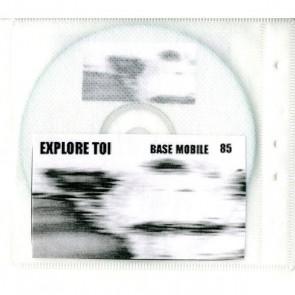 Base Mobile - Explore Toi 85 CD  - Explore Toi - EXPLORE TOI 85 CD