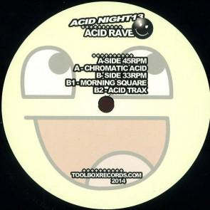 Acid Rave - Chromatic Acid - Acid Night - ACID NIGHT13