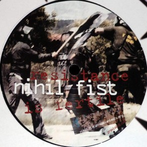 Nihil Fist - Resistance Is Fertile - Praxis - Praxis 42