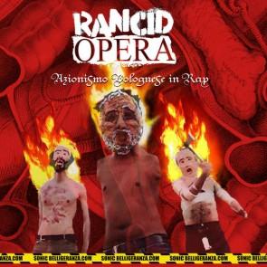 Rancid Opera - Azionismo Bolognese In Rap - - Belligeranza - -BELL08