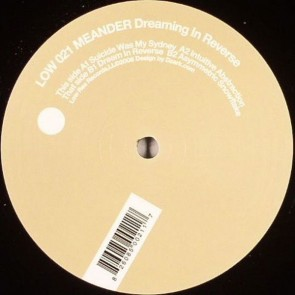 Meander - Dreaming In Reverse - Low Res Records - LOW 021