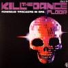 Romasud Trackers & ARZ - Kill The Dancefloor - Idroscalo Dischi - disco 7
