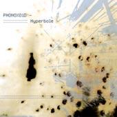 "HYDROPHONIC 04 - phonoxoid ""hyperbole"" (february 2004) - 12"""